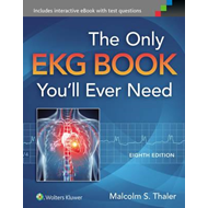 Only EKG Book You'll Ever Need (BOK)