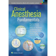 Clinical Anesthesia Fundamentals: Print + Ebook with Multime (BOK)