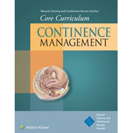 Wound, Ostomy and Continence Nurses Society (R) Core Curricu (BOK)