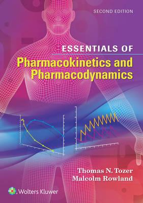 Essentials of Pharmacokinetics and Pharmacodynamics (BOK)