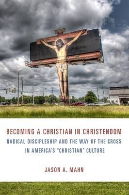 Becoming a Christian in Christendom (BOK)