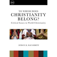 To Whom Does Christianity Belong? (BOK)