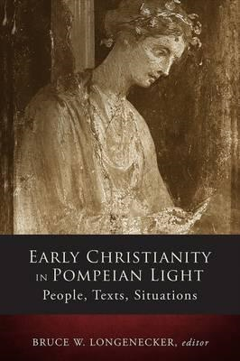 Early Christianity in Pompeian Light (BOK)