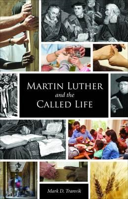 Martin Luther and the Called Life (BOK)