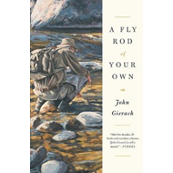 Fly Rod of Your Own (BOK)