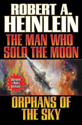 The Man Who Sold the Moon/Orphans of the Sky (BOK)