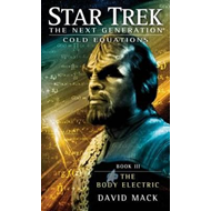Star Trek: the Next Generation: Cold Equations: The Body Ele (BOK)