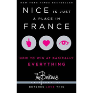 Nice Is Just a Place in France (BOK)