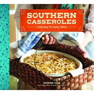 Southern Casseroles: Comforting Pot-Lucky Dishes (BOK)