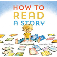 How to Read a Story (BOK)