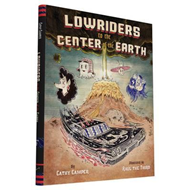 Lowriders to the Center of the Earth (BOK)