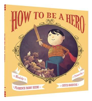 How to Be a Hero (BOK)