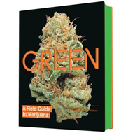 Green: A Field Guide to Marijuana (BOK)