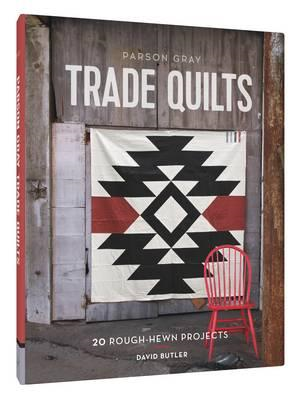 Parson Gray Trade Quilts (BOK)