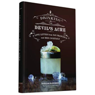 Drinking the Devil's Acre (BOK)