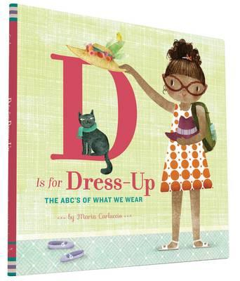 D is for Dress Up (BOK)