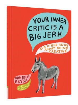 Your Inner Critic Is a Big Jerk (BOK)