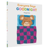Everyone Says Goodnight (BOK)