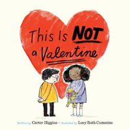 This Is Not a Valentine (BOK)