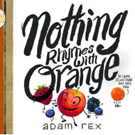Nothing Rhymes with Orange (BOK)