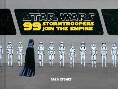 99 Stormtroopers Join the Empire (BOK)