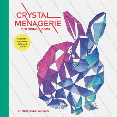 Crystal Menagerie Coloring Book (BOK)