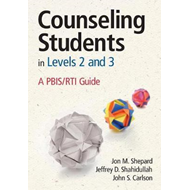Counseling Students in Levels 2 and 3: A PBIS/RTI Guide (BOK)