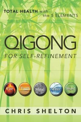Qigong for Self-Refinement (BOK)