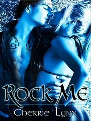 Rock Me (Library Edition) (BOK)