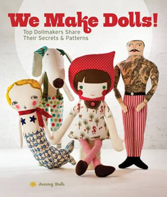 We Make Dolls! (BOK)