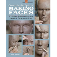 Ceramic Sculpture: Making Faces (BOK)