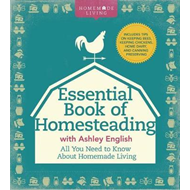 Essential Book of Homesteading (BOK)