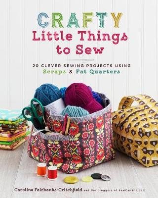 Crafty Little Things to Sew (BOK)