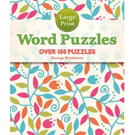 Large Print Word Puzzles: Over 100 Puzzles (BOK)