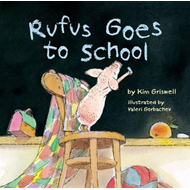 Rufus Goes to School (BOK)