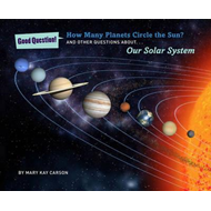 How many planets circle the sun?: And other questions about our solar system (BOK)