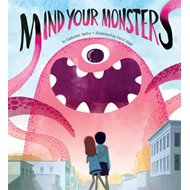 Mind Your Monsters (BOK)