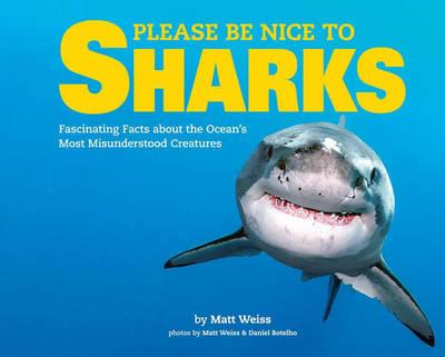Please Be Nice to Sharks (BOK)
