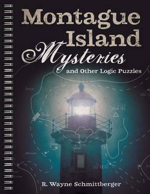 Montague Island Mysteries and Other Logic Puzzles (BOK)