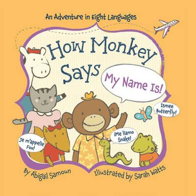 How Monkey Says My Name is! (BOK)