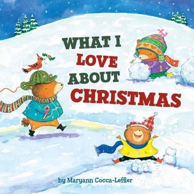 What I Love About Christmas (BOK)