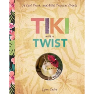 Tiki with a Twist (BOK)