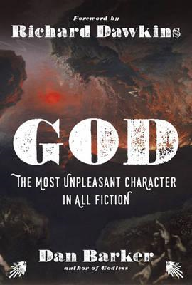 God: The Most Unpleasant Character in All Fiction (BOK)