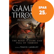 Produktbilde for Game of Thrones Psychology - The Mind is Dark and Full of Terrors (BOK)