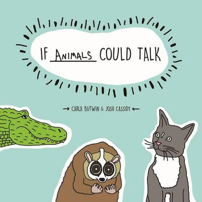 If Animals Could Talk (BOK)