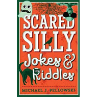 Scared Silly Jokes & Riddles (BOK)