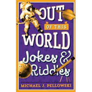 Out of This World Jokes & Riddles (BOK)