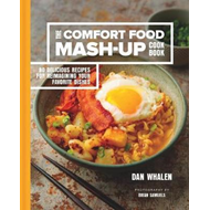 Comfort Food Mash-Up Cookbook (BOK)