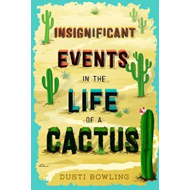 Insignificant Events in the Life of a Cactus (BOK)