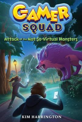 Attack of the Not-So-Virtual Monsters (Gamer Squad 1) (BOK)